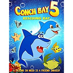 Conch Bay 5: Rescuing Ray