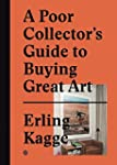 A Poor Collector's Guide to Buying Gr...