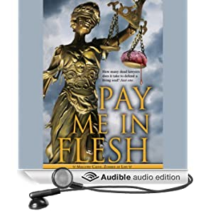 Pay Me in Flesh: Mallory Caine, Zombie at Law (Unabridged)