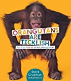 Orangutans Are Ticklish: Fun Facts from an Animal Photographer (0375858865) by Davis, Jill