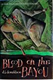 Blood on the Bayou: An Andy Broussard/Kit Franklyn Mystery