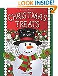 Christmas Treats: A Holiday Coloring...