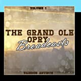 Grand Ole Opry Broadcasts Vol 1