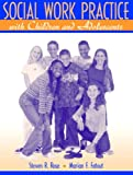 img - for Social Work Practice with Children and Adolescents book / textbook / text book