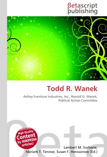 todd-r-wanek-ashley-furniture-industries-inc-ronald-g-wanek-political-action-committee