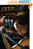 Fang Me: Demon Underground Book 3