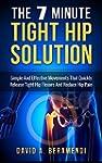 Tight Hip Flexors: The 7 Minute Tight...