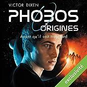 Phobos Origines | Victor Dixen
