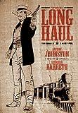 The Long Haul (193266405X) by Johnston, Antony
