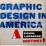 Graphic Design in America: a Visual Language History ~ Caroline Hightower