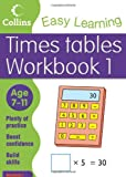 Simon Greaves Times Tables Workbook 1: Age 7-11 (Collins Easy Learning Age 7-11)