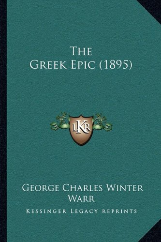 The Greek Epic (1895)