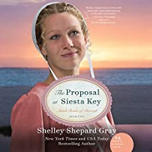 The Proposal at Siesta Key (       UNABRIDGED) by Shelley Shepard Gray Narrated by Tavia Gilbert