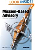 Mission-Based Advisory: A Professional Development Manual (Second Edition)