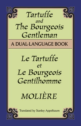 Tartuffe and the Bourgeois Gentleman (Dual-Language)...