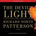 The Devil's Light (       UNABRIDGED) by Richard North Patterson Narrated by Dennis Boutsikaris