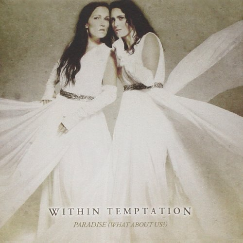 Within Temptation - Paradise (What About Us?) (RuE - Zortam Music