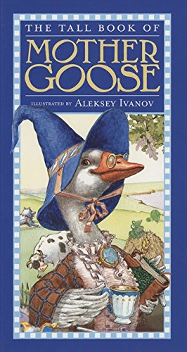 The Tall Book of Mother Goose (Harper Tall Book) PDF