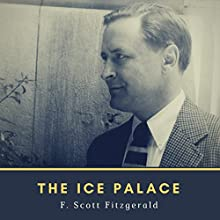 The Ice Palace Audiobook by F. Scott Fitzgerald Narrated by William Coon