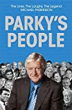 img - for Parky's People: The Lives, the Laughs, the Legend book / textbook / text book