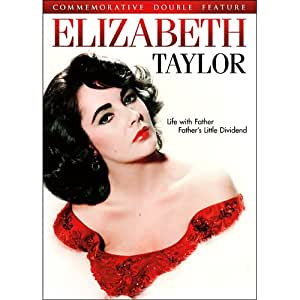 Elizabeth Taylor Features: Father's Little Dividend / Life with Father