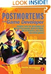 Postmortems From Game Developer: Insi...