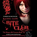 Bite Club: Morganville Vampires, Book 10 Audiobook by Rachel Caine Narrated by Katherine Fenton