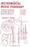 img - for Instrumental Music Pedagogy: Teaching Techniques for School Band and Orchestra Directors by Kohut, Daniel L., Cashman, T. (1996) [Paperback] book / textbook / text book