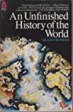An Unfinished History of the World (0330264583) by Hugh Thomas