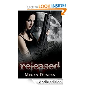 Released, an Urban Dystopian (Agents of Evil Series, Book 1)