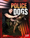 img - for Police Dogs (Dogs on the Job) book / textbook / text book