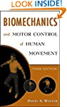 Biomechanics and Motor Control of Hum...