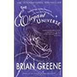 "The Elegant Universe: Superstrings, Hidden Dimensions and the Quest for the Ultimate Theoryvon ""Brian Greene"""