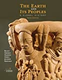 img - for The Earth and Its Peoples: A Global History, Volume I: To 1550 book / textbook / text book