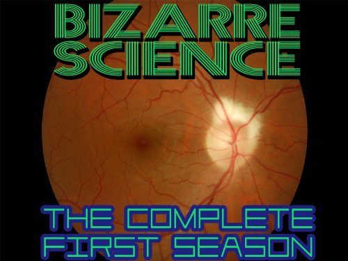 Bizarre Science - The Complete First Season