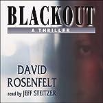 Blackout: A Thriller | David Rosenfelt