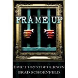 Frame-Up ~ Eric Christopherson
