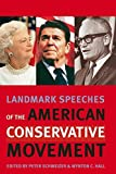 img - for Landmark Speeches of the American Conservative Movement (Landmark Speeches: A Book Series) (2007-03-06) book / textbook / text book