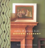 img - for Design Alchemy by Ashley Hicks (2002-05-01) book / textbook / text book
