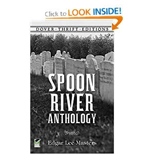Spoon River Anthology (Dover Thrift Editions) Edgar Lee Masters and Dover Thrift Editions