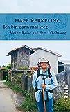 Image of Ich bin dann mal weg: Meine Reise auf dem Jakobsweg