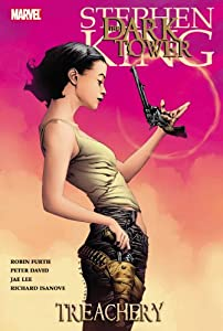 Dark Tower, Vol. 3: Treachery by Robin Furth, Peter David, Jae Lee and Richard Isanove