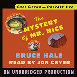 Chet Gecko, Private Eye, Book 2: The Mystery of Mr. Nice | [Bruce Hale]