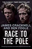 Race to the Pole: Conquering Antarctica in the world's toughest endurance race (English Edition)