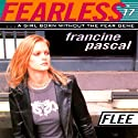 Flee: Fearless Audiobook by Francine Pascal Narrated by Elizabeth Evans