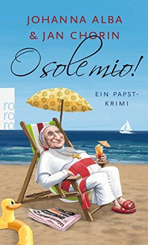 o-sole-mio-ein-papst-krimi-band-4