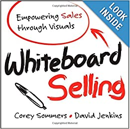 Download e-book Whiteboard Selling: Empowering Sales Through Visuals
