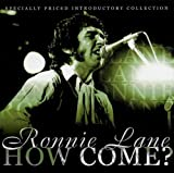 Ronnie Lane How Come