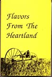 img - for Flavors From The Heartland book / textbook / text book