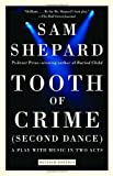 Tooth of Crime: Second Dance (0307274985) by Shepard, Sam